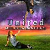 United: An Alienated Novel Audiobook, by Melissa Landers