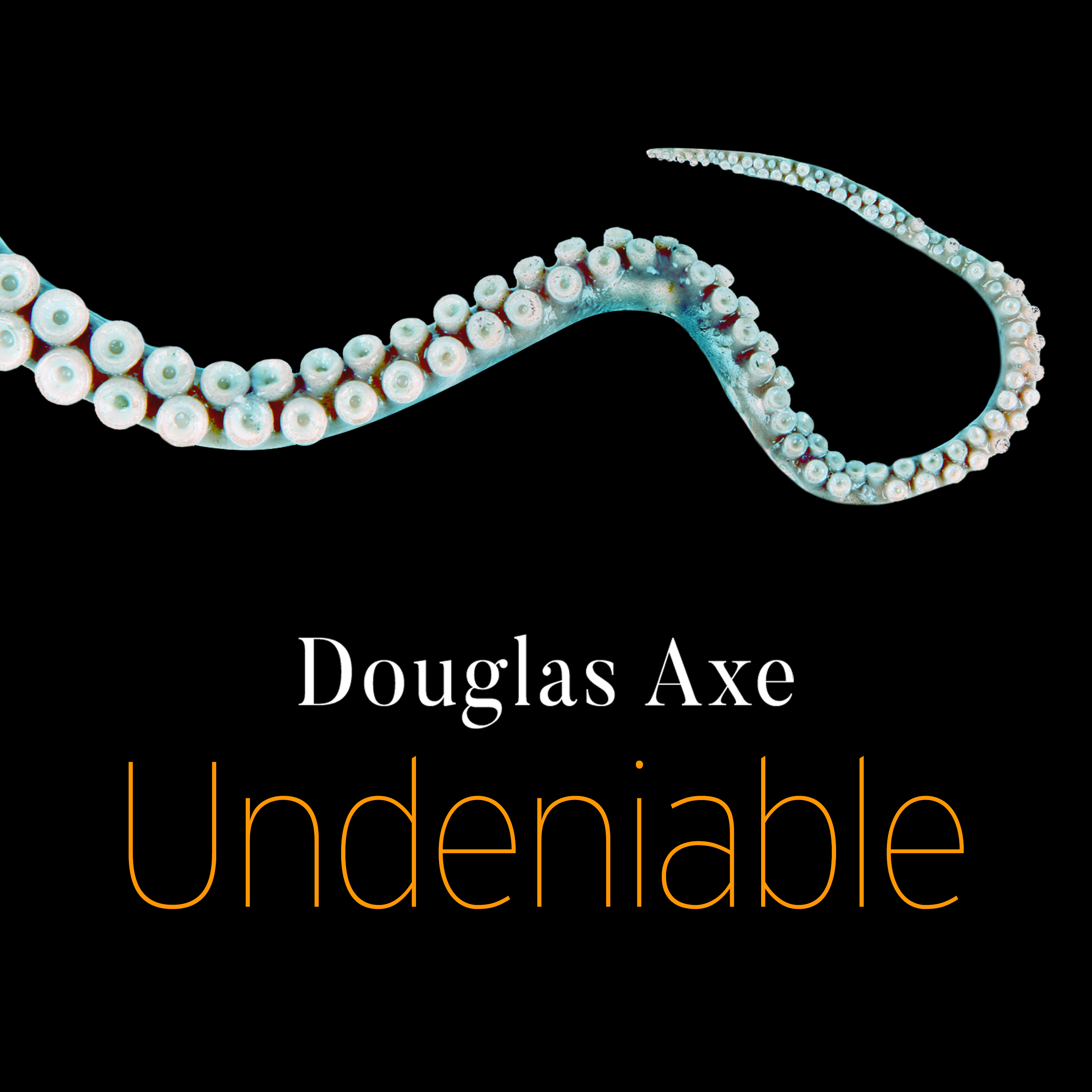 Printable Undeniable: How Biology Confirms Our Intuition That Life Is Designed Audiobook Cover Art
