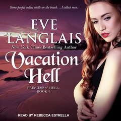 Vacation Hell Audiobook, by Eve Langlais