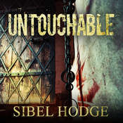 Untouchable Audiobook, by Sibel Hodge
