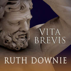 Vita Brevis: A Crime Novel of the Roman Empire Audiobook, by Ruth Downie