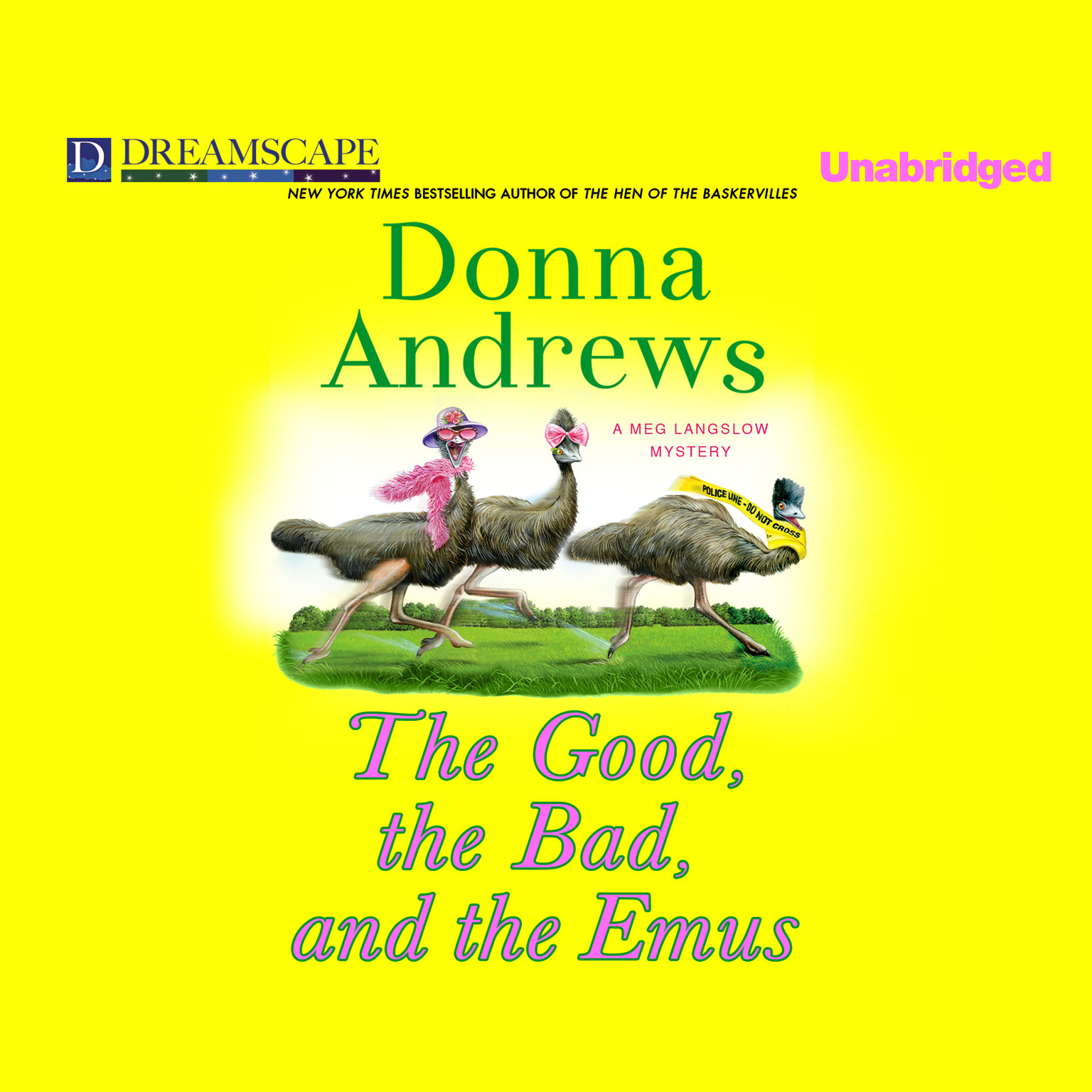 Printable The Good, the Bad, and the Emus: A Meg Langslow Mystery Audiobook Cover Art