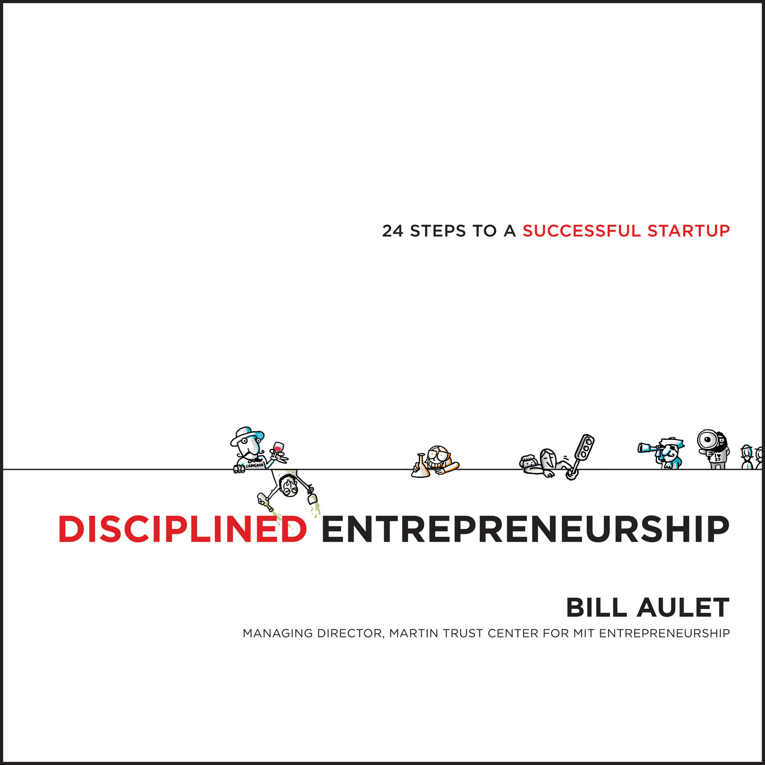 Printable Disciplined Entrepreneurship: 24 Steps to a Successful Startup Audiobook Cover Art