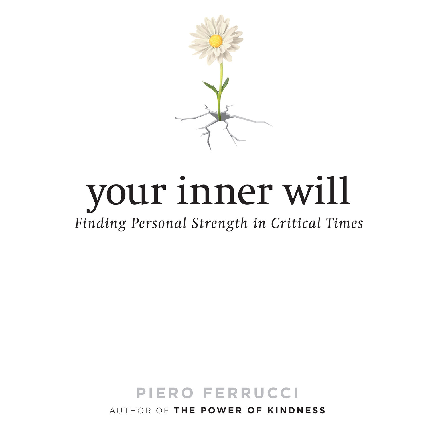 Printable Your Inner Will: Finding Personal Strength in Critical Times Audiobook Cover Art