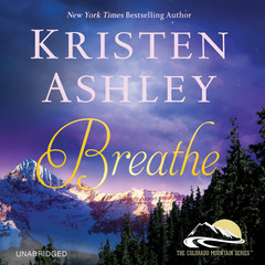 Breathe Audiobook, by Kristen Ashley