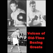 Voices of Old-Time Boxing Greats Audiobook, by Joe Louis, Max Schmeling