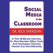 Social Media In The Classroom – A Discussion With Dr. Rick Sheridan