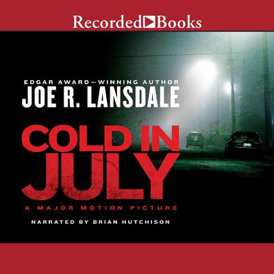 Cold in July Audiobook, by Joe R. Lansdale