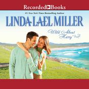 Wild about Harry Audiobook, by Linda Lael Miller