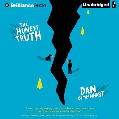 The Honest Truth Audiobook, by Dan Gemeinhart