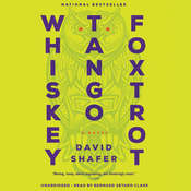 Whiskey Tango Foxtrot: A Novel, by David Shafer