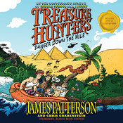 Treasure Hunters: Danger down the Nile, by James Patterson, Chris Grabenstein