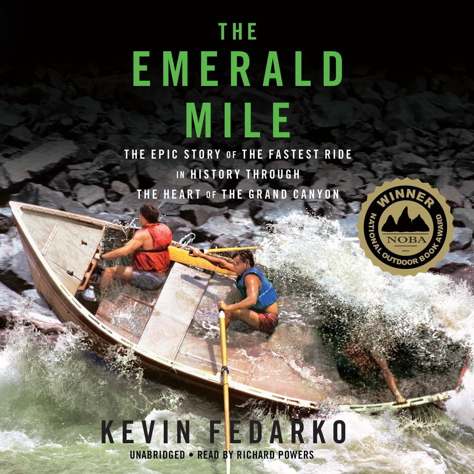 Printable The Emerald Mile: The Epic Story of the Fastest Ride in History through the Heart of the Grand Canyon Audiobook Cover Art