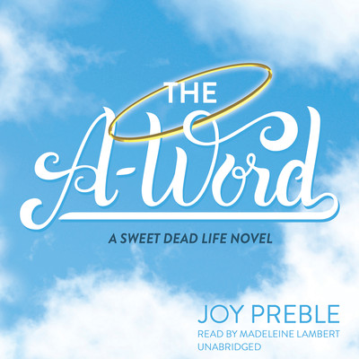 The A-Word Audiobook, by Joy Preble