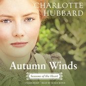 Autumn Winds: Seasons of the Heart, by Charlotte Hubbard