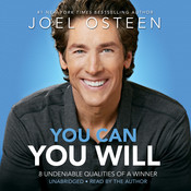 You Can, You Will: 8 Undeniable Qualities of a Winner, by Joel Osteen