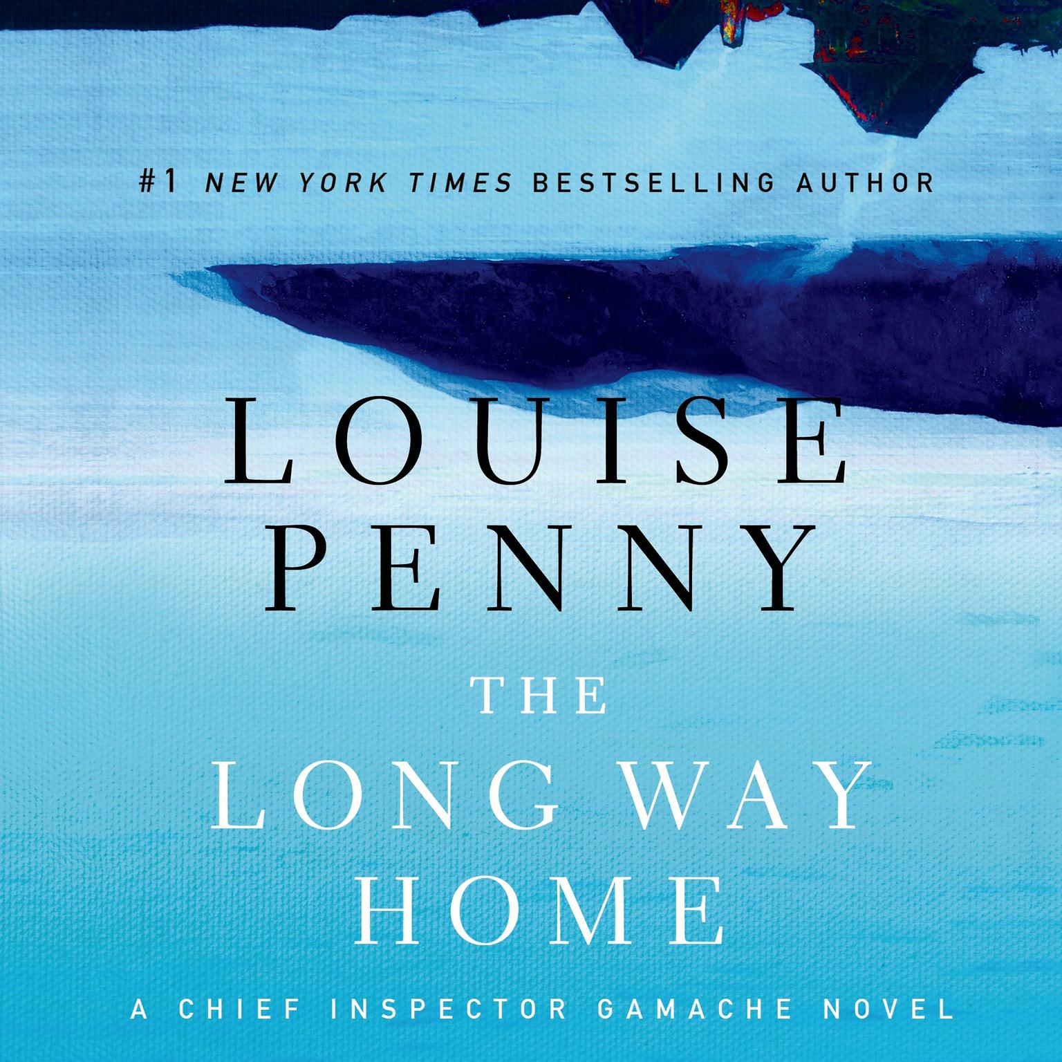Printable The Long Way Home: A Chief Inspector Gamache Novel Audiobook Cover Art