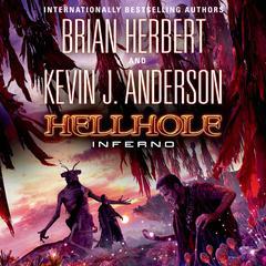 Hellhole Inferno Audiobook, by Brian Herbert, Kevin J. Anderson