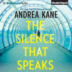 The Silence That Speaks Audiobook, by Andrea Kane