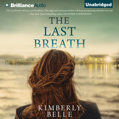 The Last Breath Audiobook, by Kimberly Belle