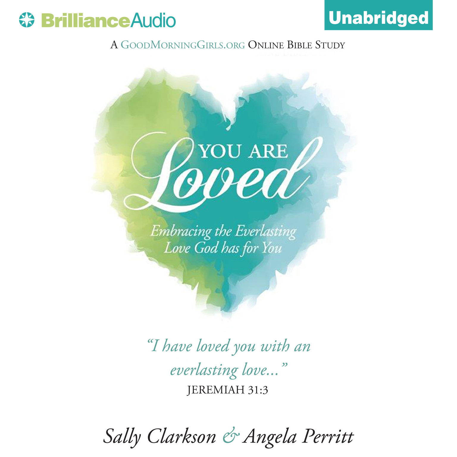 Printable You Are Loved: Embracing the Everlasting Love God has for You Audiobook Cover Art
