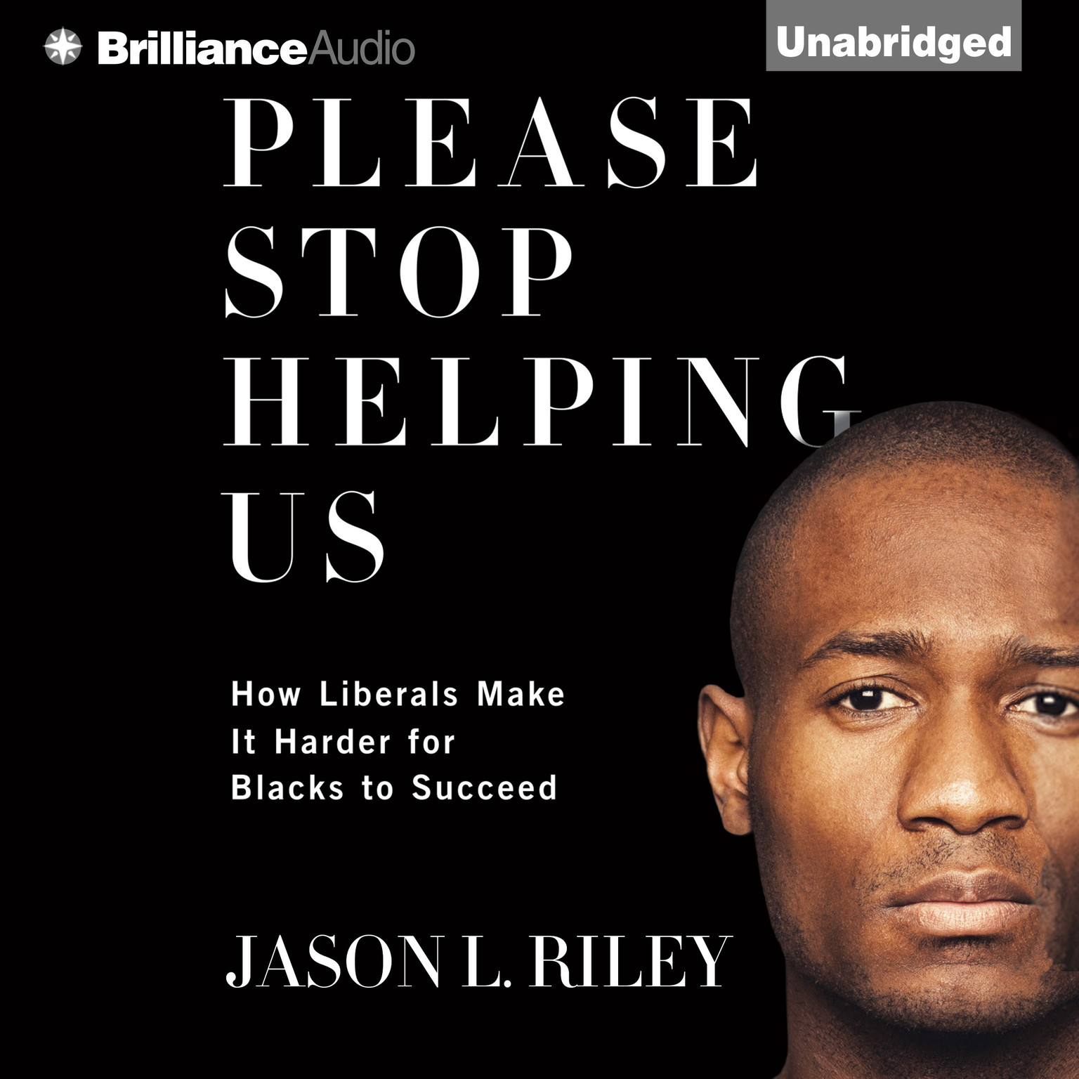 Printable Please Stop Helping Us: How Liberals Make It Harder for Blacks to Succeed Audiobook Cover Art