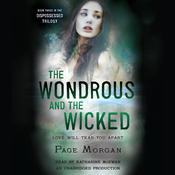 The Wondrous and the Wicked, by Page Morgan