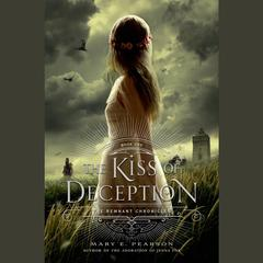 The Kiss of Deception Audiobook, by Mary E. Pearson