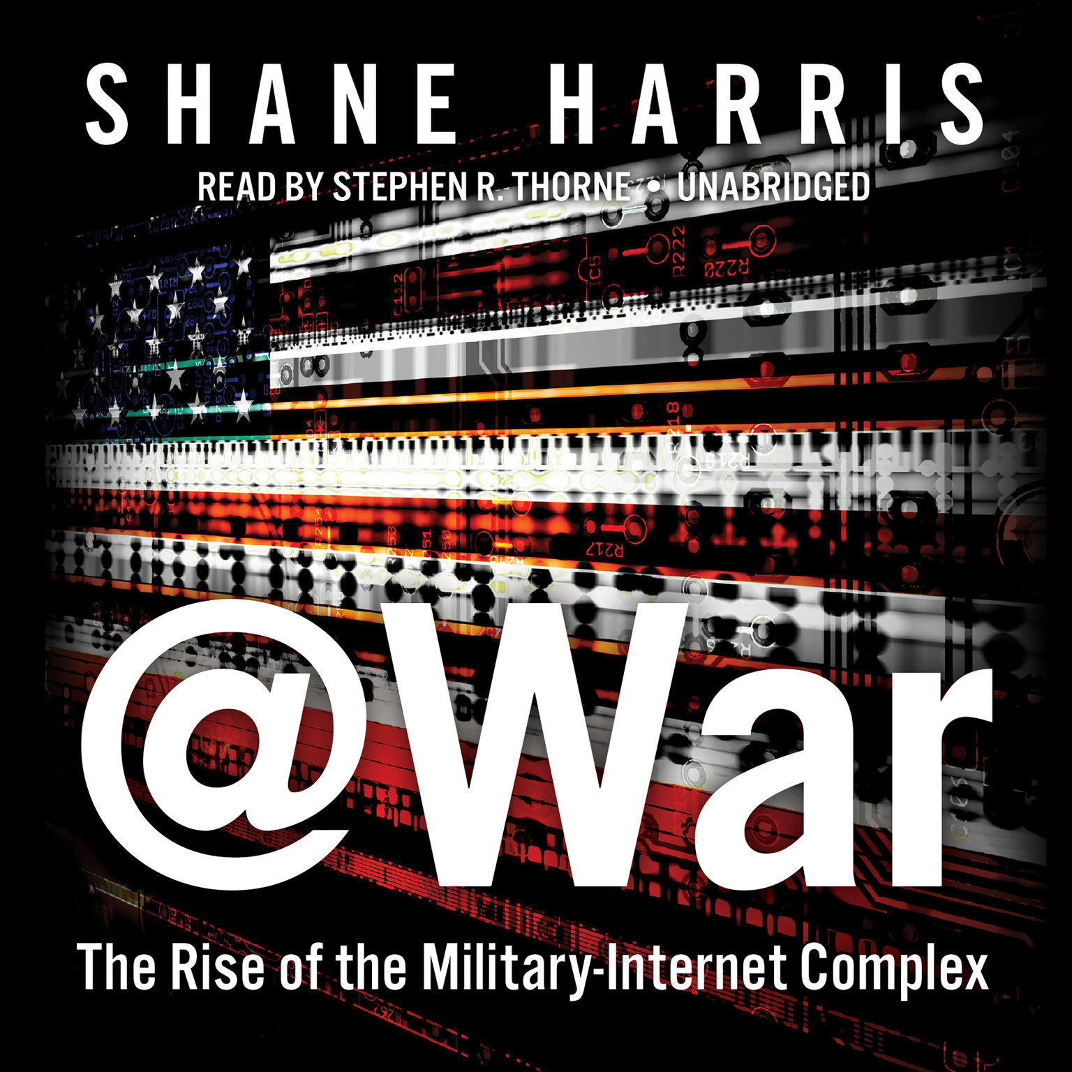 Printable @War: The Rise of the Military-Internet Complex Audiobook Cover Art