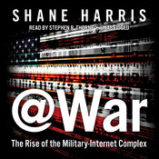 @War: The Rise of the Military-Internet Complex Audiobook, by Shane Harris