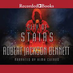 City of Stairs Audiobook, by Robert Jackson Bennett