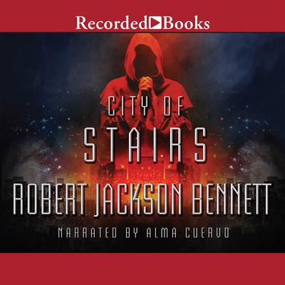 City of Stairs Audiobook, by Robert Jackson Bennett