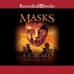 Masks Audiobook, by E. C. Blake