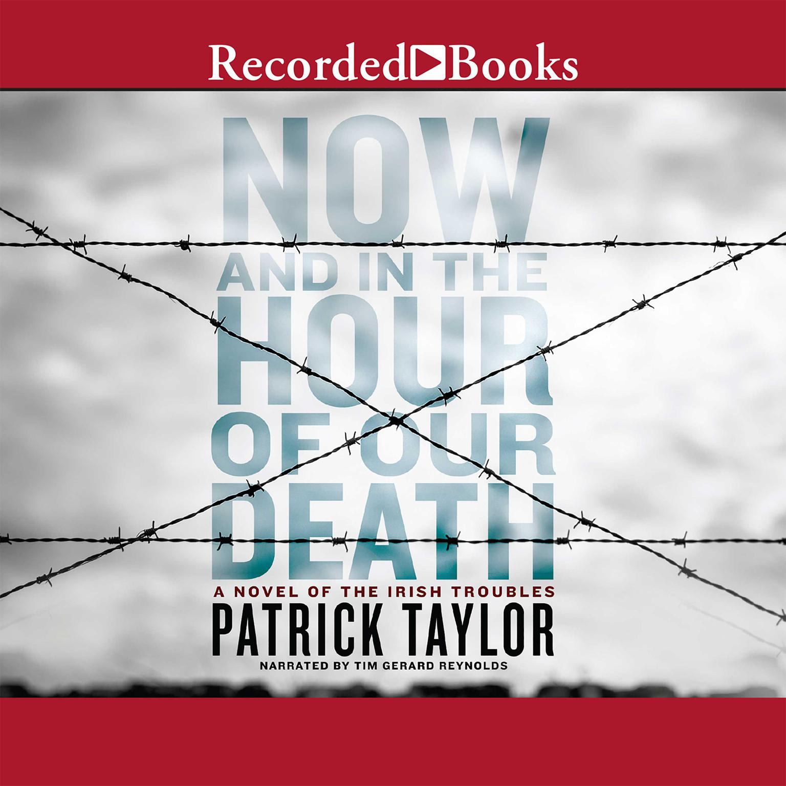 Printable Now and in the Hour of Our Death Audiobook Cover Art