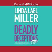 Deadly Deceptions Audiobook, by Linda Lael Miller
