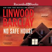No Safe House Audiobook, by Linwood Barclay