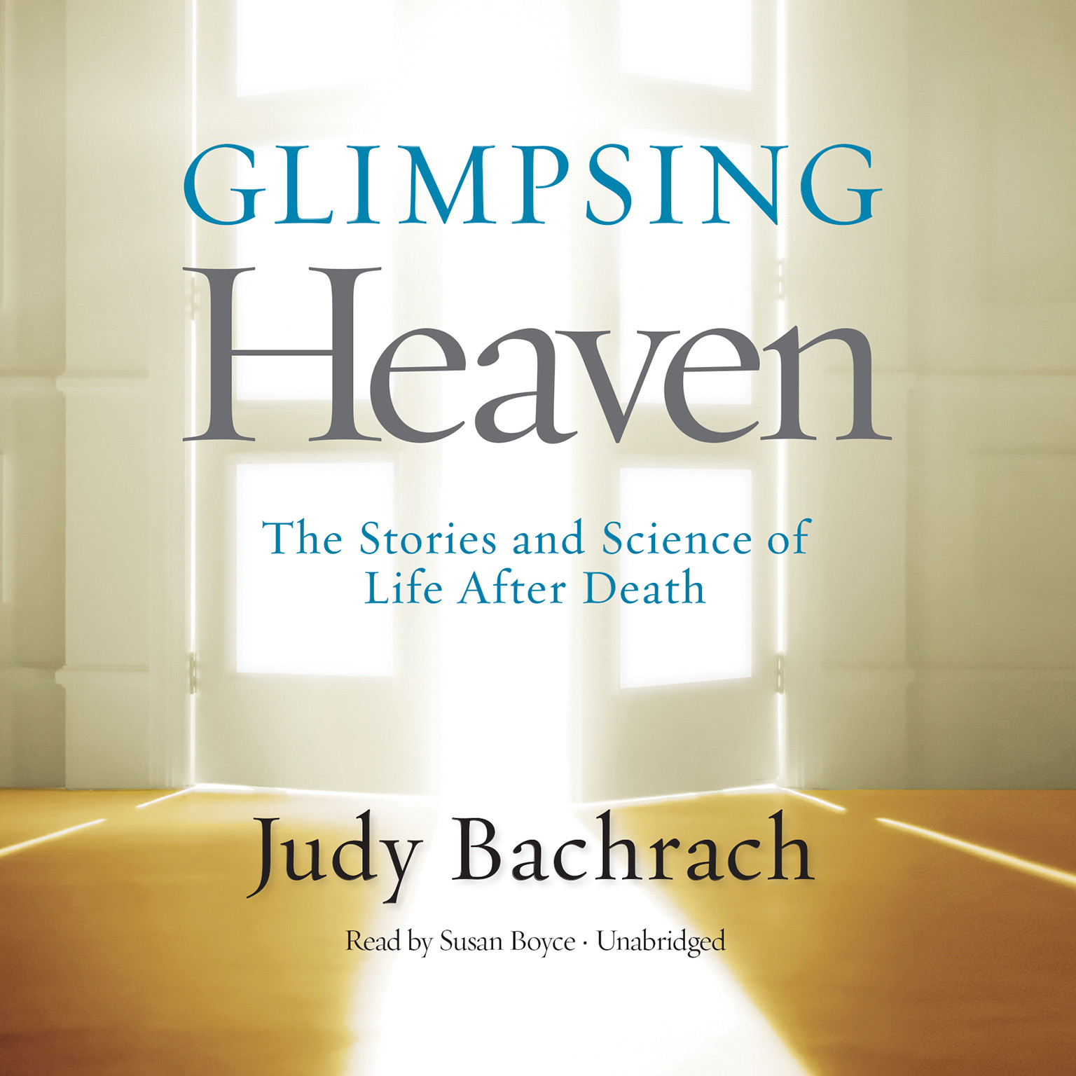 Printable Glimpsing Heaven: The Stories and Science of Life after Death Audiobook Cover Art