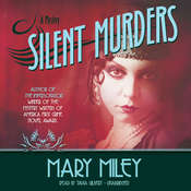 Silent Murders Audiobook, by Mary Miley