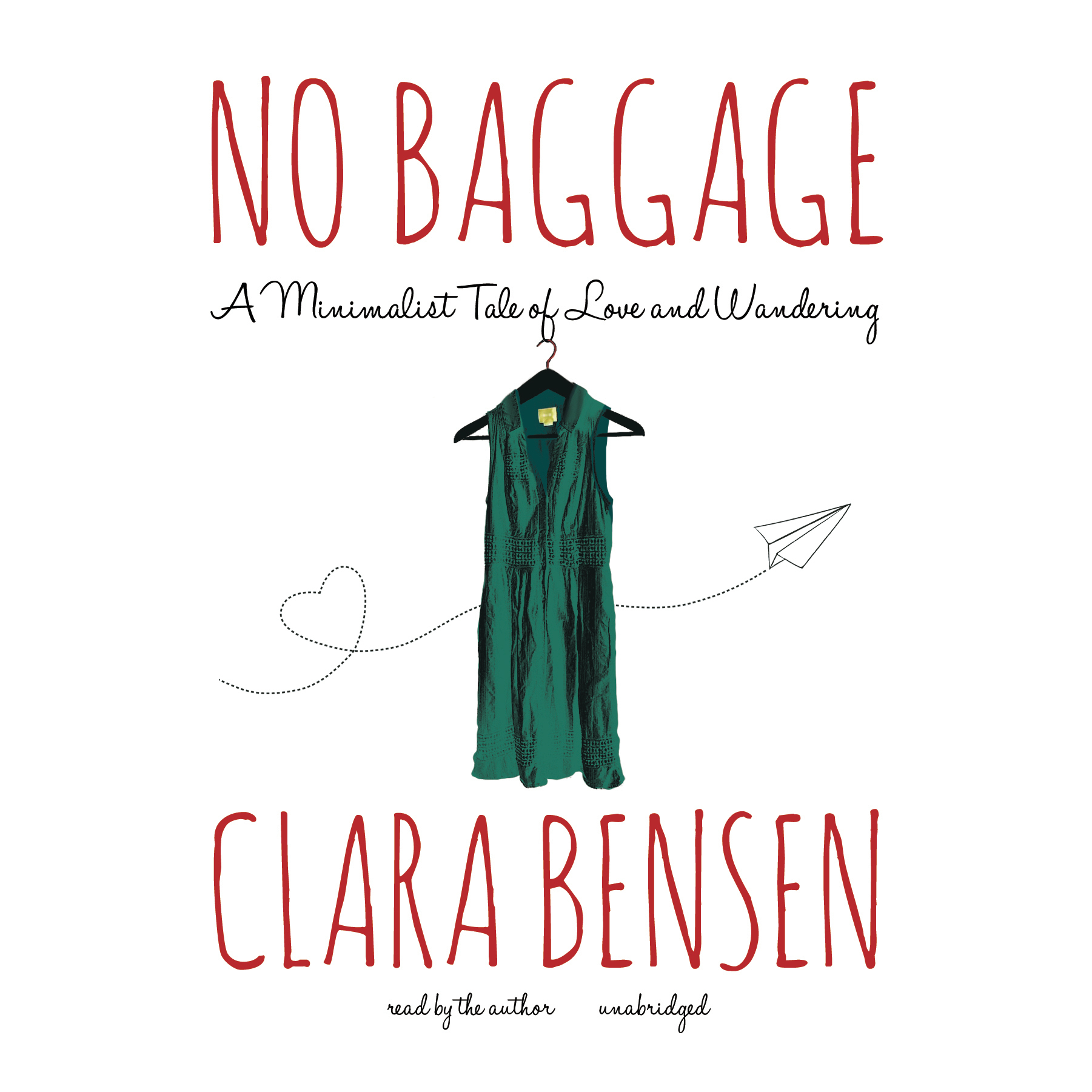 Printable No Baggage: A Minimalist Tale of Love and Wandering Audiobook Cover Art