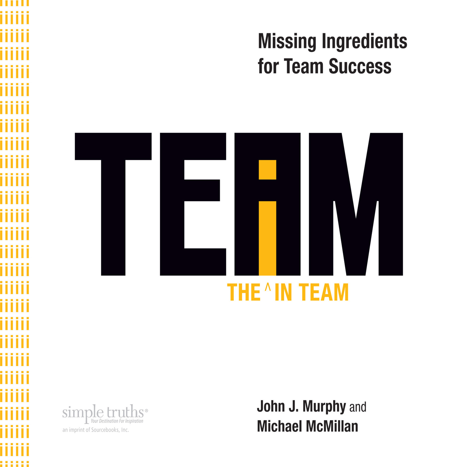 Printable The i in Team: Missing Ingredients for Team Success Audiobook Cover Art