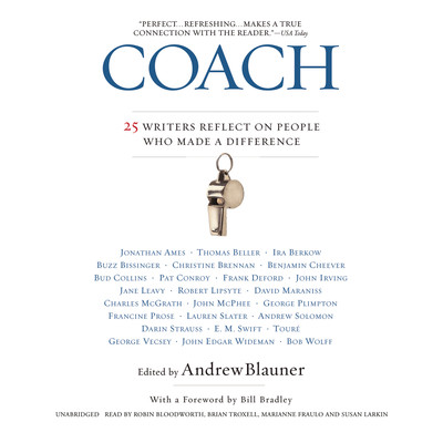 Coach: 25 Writers Reflect on People Who Made a Difference Audiobook, by Andrew Blauner