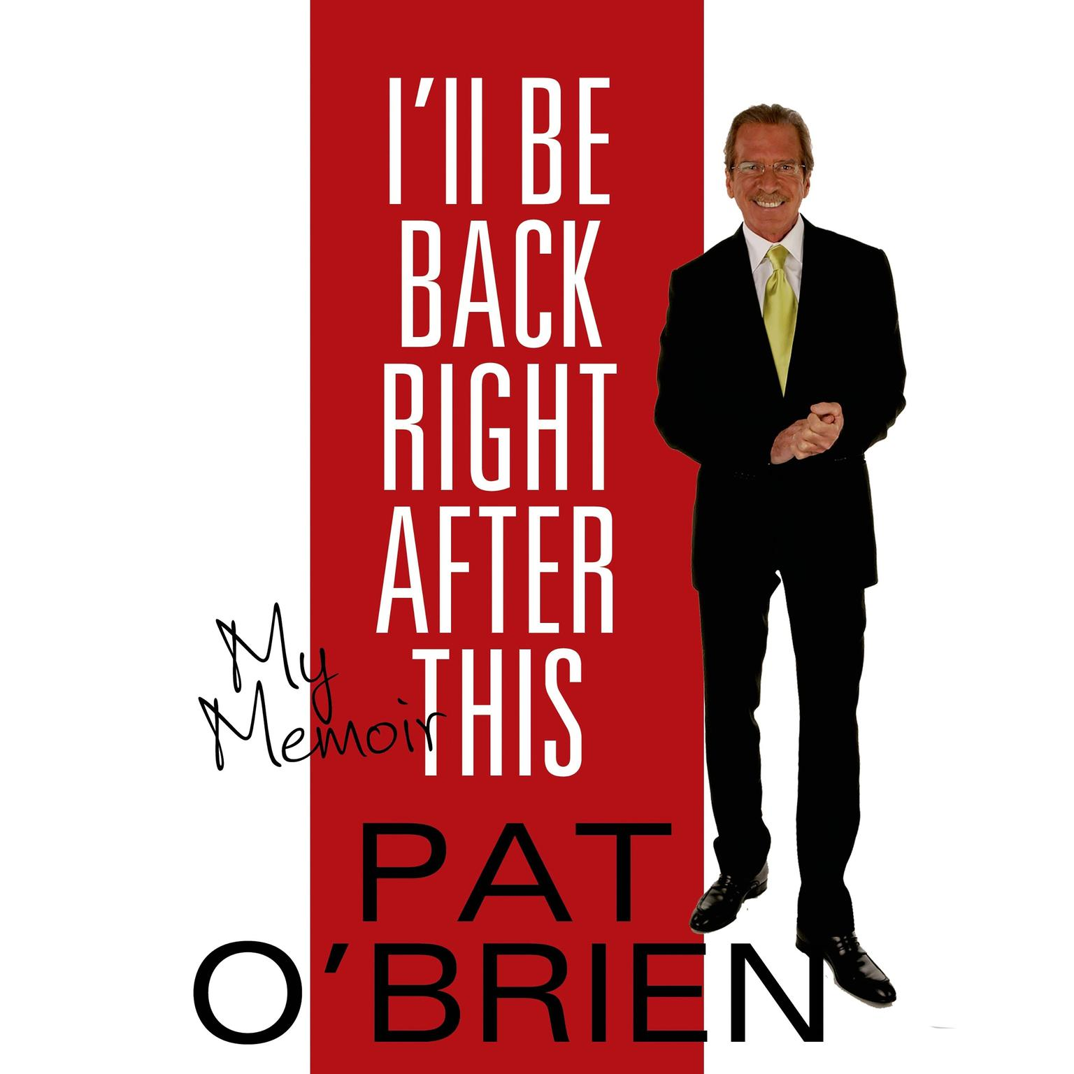 Printable I'll Be Back Right after This: My Memoir Audiobook Cover Art