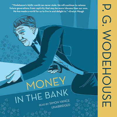 Money in the Bank Audiobook, by P. G. Wodehouse