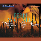 Whisper My Name Audiobook, by Fern Michaels