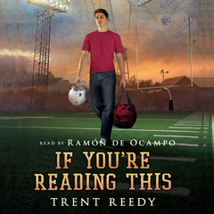 If You're Reading This Audiobook, by Trent Reedy