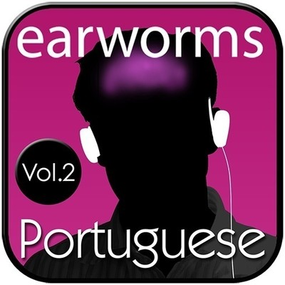 Rapid Portuguese, Vol. 2 Audiobook, by Earworms Learning