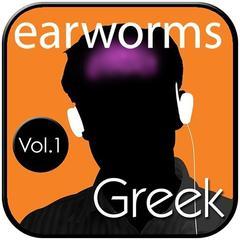 Rapid Greek, Vol. 1 Audiobook, by Earworms Learning