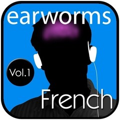 Rapid French, Vol. 1 Audiobook, by Earworms Learning