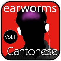 Rapid Cantonese, Vol. 1 Audiobook, by Earworms Learning