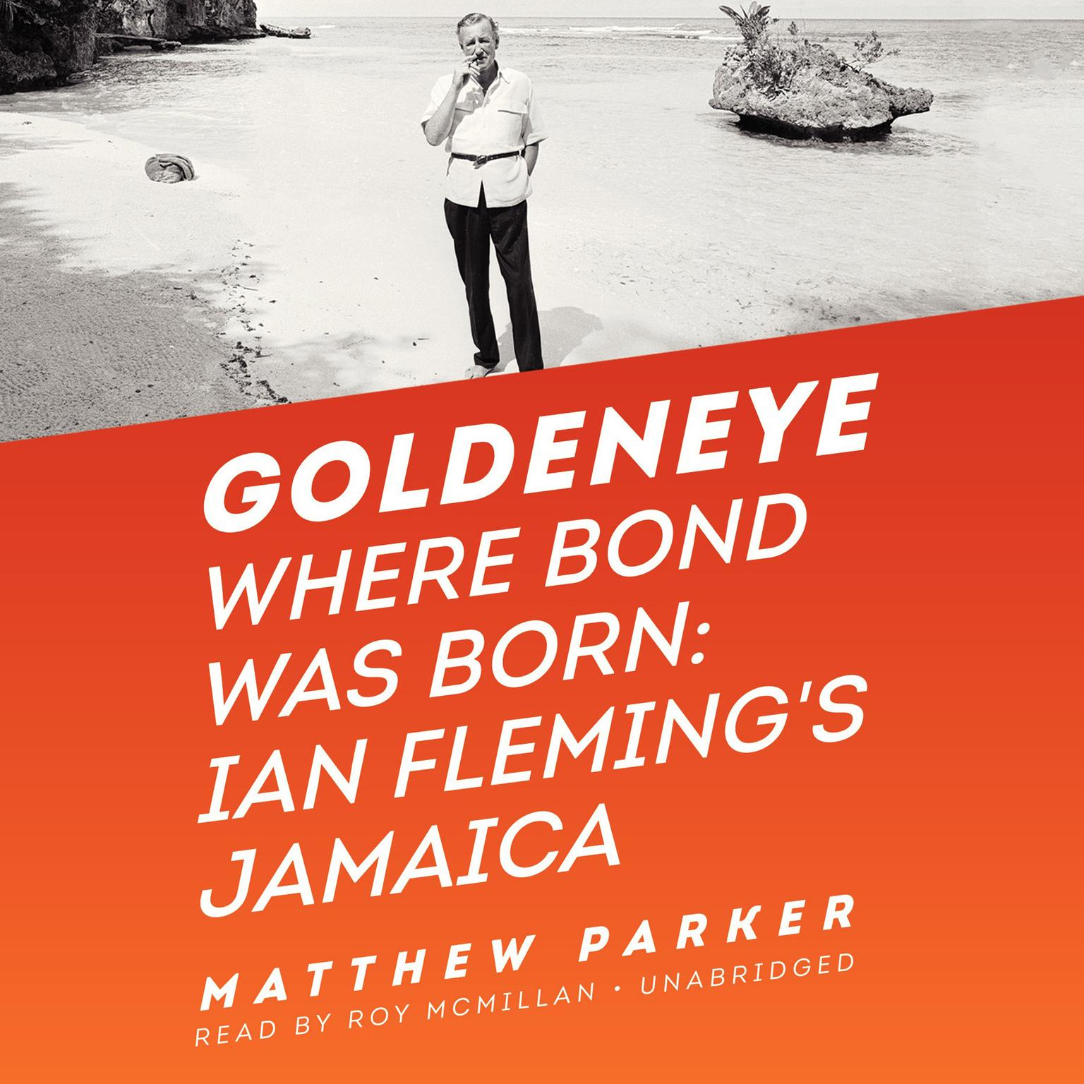 Printable Goldeneye: Where Bond Was Born: Ian Fleming's Jamaica Audiobook Cover Art